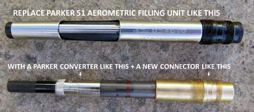 CONVERT PARKER 51 TO PISTON FILLER