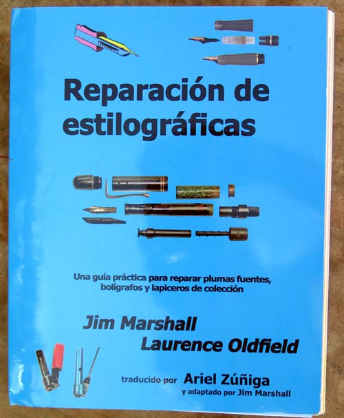 REPARATION de ESTILOGRAPHICAS - EN ESPANOL - BY DR. JIM MARSHALL