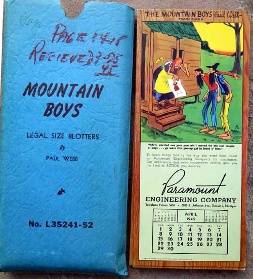 SET OF (12) MOUNTAIN BOYS LEGAL SIZE BLOTTERS. Features 1945 monthly calendars with hillbilly themed cartoons.