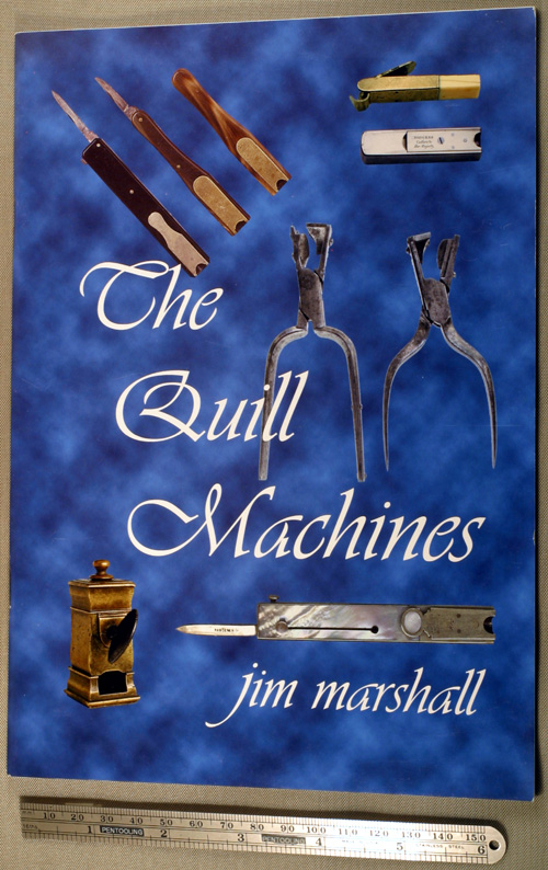 NEW BOOK:  THE QUILL MNACHINES by JIM MARSHALL