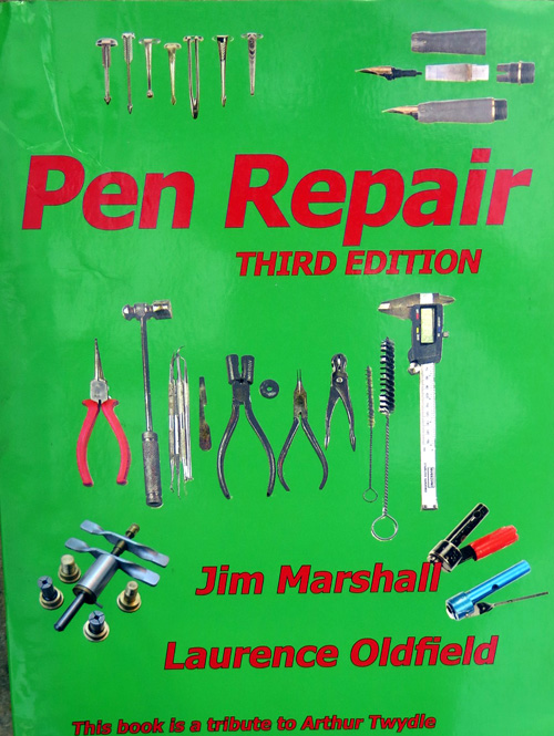 JIM MARSHAL AND LAURENCE OLDFIELD'S THIRD EDITION OF PEN REPAIR