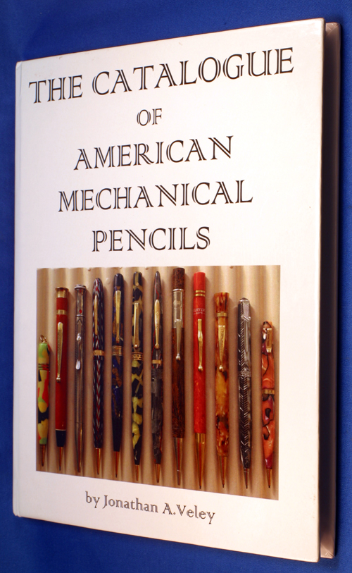 CATALOGUE OF AMERICAN MECHANICAL PENCILS